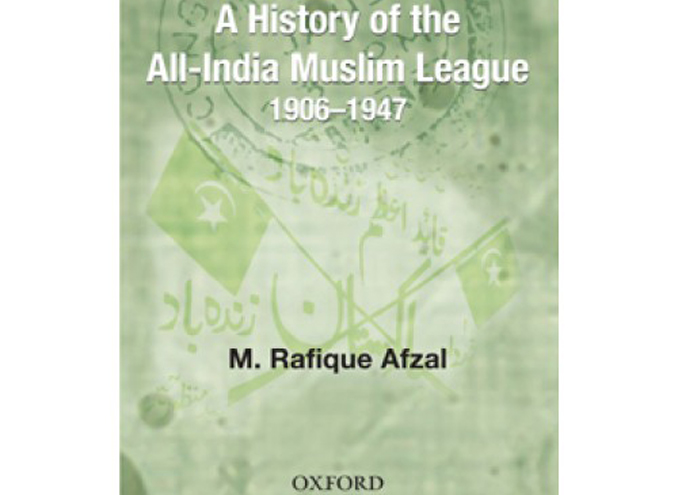 A History of the All-India Muslim League, 1906-1947 - Book Review: A History of the All-India Muslim League, 1906-1947