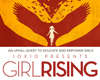 GIRL RISING:  WHERE THE REVOLUTION BEGINS