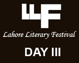 Lahore Literary Festival 2015: Day 3