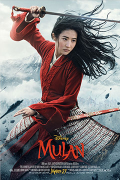 Film Review: Mulan (2020): The Sixth Century Chinese Ballad Comes to Life
