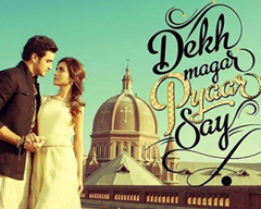 Dekh Magar Pyaar Say Film Review