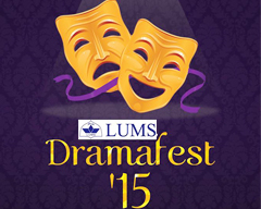 Calling All Theatre Lovers: LUMS Dramafest