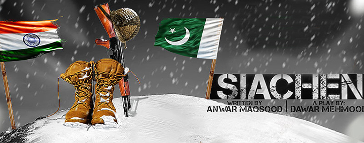 Official poster of 'Siachen' - Review of Play Siachen by Anwar Maqsood
