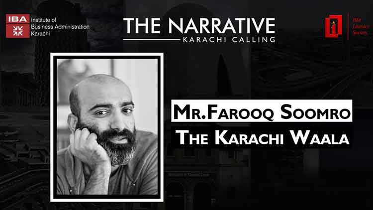 The Narrative - Karachi Calling at IBA